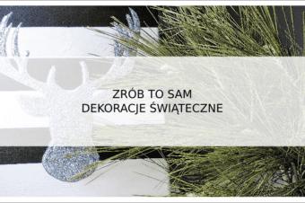 Zrób to sam ! – jak zrobić czarno – białą dekorację