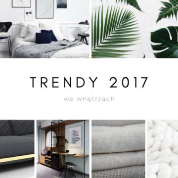 Trendy we wnętrzach w 2017